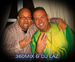 DJ LAZ and DJ 360MIX in Miami, FL