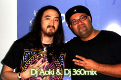 DJ 360MIX and DJ AOKI