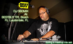 DJ 360MIX Best Buy 2007 Achivers Trade Show